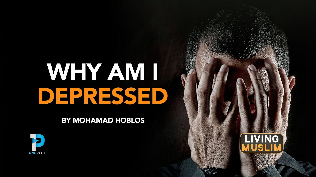 Why am I depressed? By Mohamed Hoblos