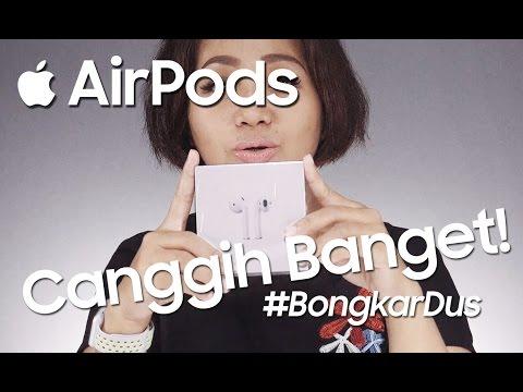Ulasan Apple AirPods Yang Kecanggihan! - Bahasa Indonesia #Bongkardus