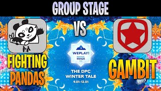 Fighting PandaS vs Gambit Esports | Bo3 | Group Stage WePlay! Bukovel Minor 2020 LIVE | Dota2Pro