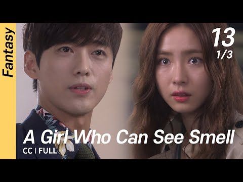[CC/FULL] A Girl Who Can See Smell EP13 (1/3) | 냄새를보는소녀