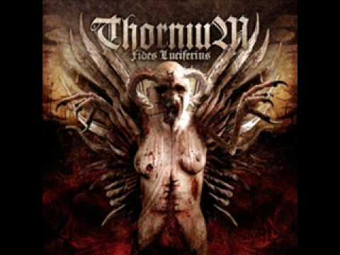 Thornium - Archetype of Death [HQ]