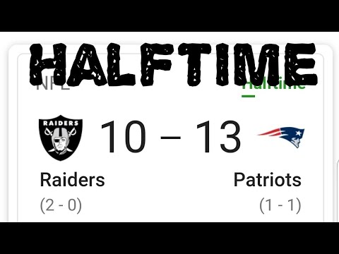 Las Vegas Raiders And Patriots Halftime Update By Joseph Armendariz