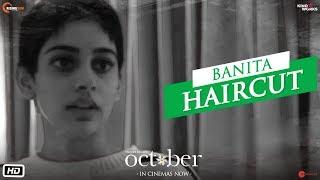 October | Banita Haircut | Varun Dhawan | Banita Sandhu | Shoojit Sircar