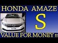 Honda Amaze S   Value for money variant   Features and Specs