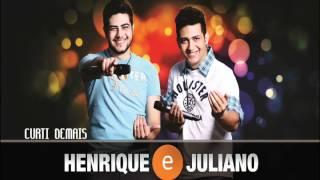 Curti demais - Henrique e Juliano thumbnail