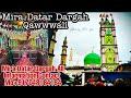 Mira Datar Dargah Sharif Qawwwali |Haq Datar Ya Datar| Saiyed Ali Mira Datar R.A Qawwali