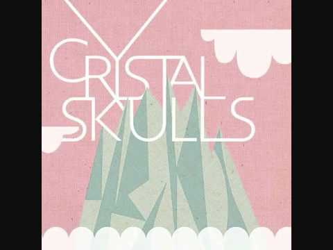 Crystal Skulls - Every Little Bit