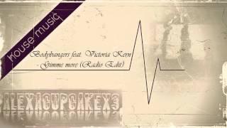 Bodybangers feat. Victoria Kern - Gimme more (Radio Edit)