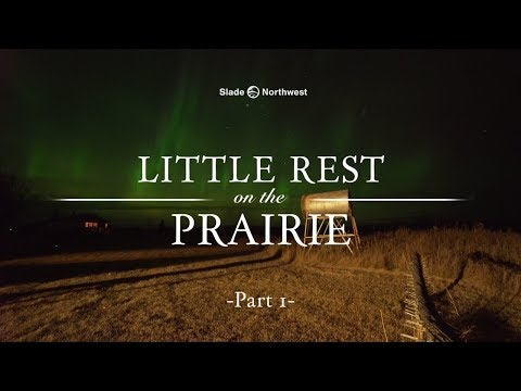 Hunting - Little Rest on the Prairie - Part 1