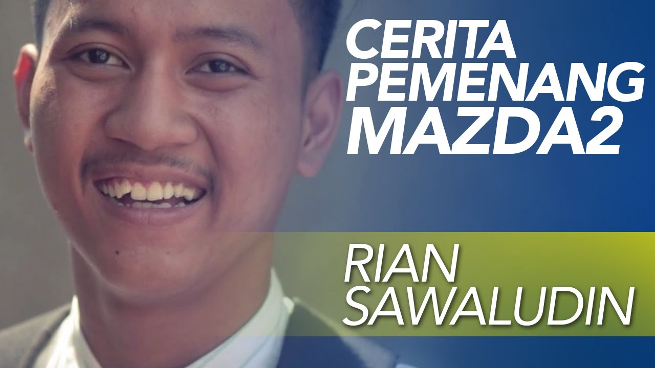 Cerita Pemenang #60Mazda2 Rian Sawaludin | XL Presents - YouTube