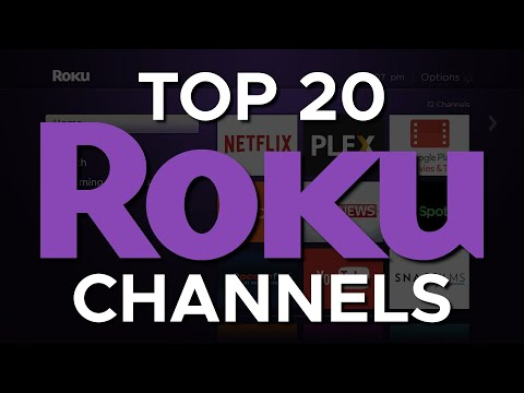 Top 20 Roku Channels You Should Install Right Now!