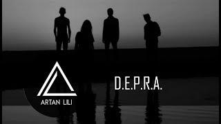Artan Lili -  D.E.P.R.A.