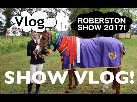 ROBERTSON SPRING SHOW 2017! SHOW VLOG!