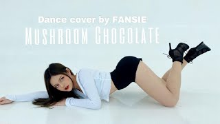 Mushroom Chocolate - QUIN, 6LACK | Dance cover by FANSIE | Lisa version