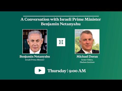 A Conversation With Israeli Prime Minister Benjamin Netanyahu