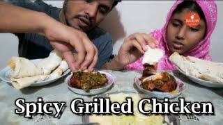 Extreme Spicy Grilled Chicken ( চিকেন গ্রিল ) Eating With Nan Ruti | Eating Show | Bachelor Foodie