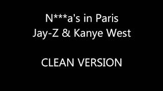 Paris --Jay-Z ft. Kanye West(Clean Version)