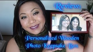 Review: Personalized Wooden Photo Keepsake Box