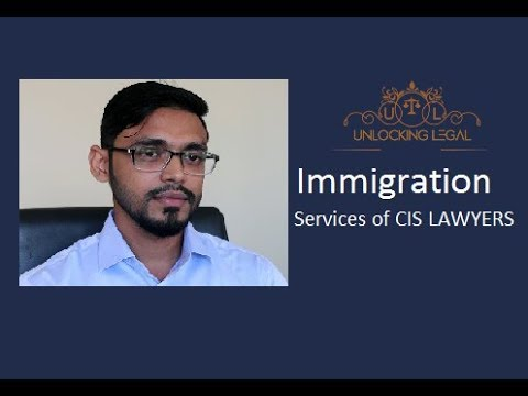 IMMIGRATION SERVICES PROVIDED BY  CIS LAWYERS