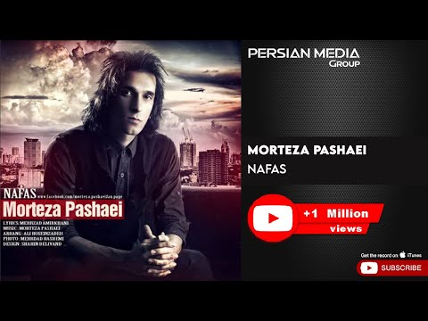 Morteza Pashaei - Nafas ( مرتضی پاشایی - نفس )