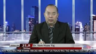 Xov Xwm nrog Dr. Vam Huas Yaj 12/13/2016