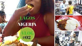 LAGOS NIGERIA VLOG #02    WHITE HOUSE YABA    LOCAL RESTAURANT