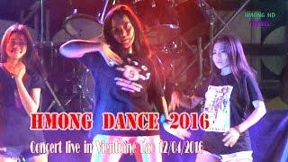 Hmong Dance 2016-17 !! Dance tau haib kawg li nawj !!