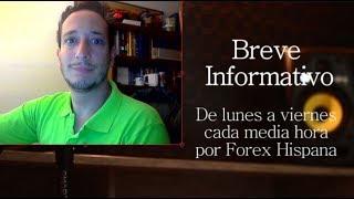 Breve Informativo - Noticias Forex del 16 de Agosto 2018