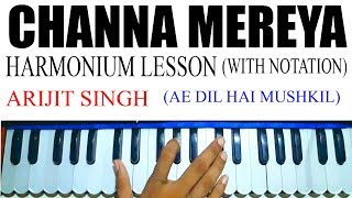 Learn( Channa Mereya )harmonium/keyboard With Notation Hindi Cover Lesson Tutorial