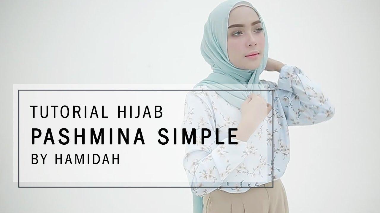 Tutorial Hijab 2017 Tutorial Hijab Pashmina Simple By Hamidah