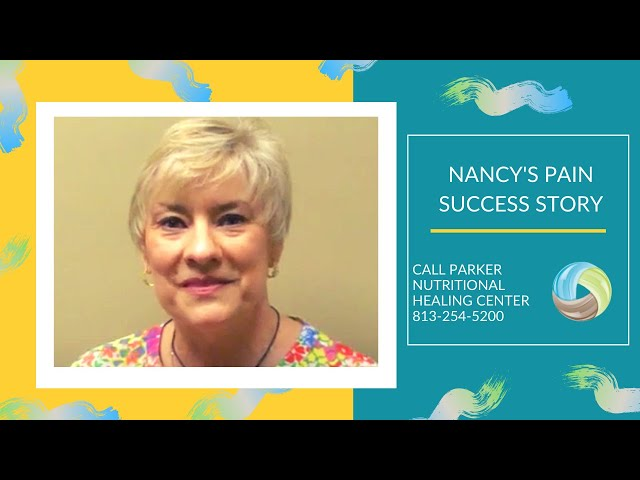 Nancy's Pain Success Thanks to Parker Nutritional Healing Center
