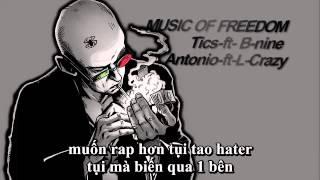 Music of freedom Tics ft B nine ft Antonio ft JoyCa