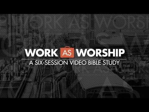 Work As Worship Video Bible Study Trailer with Teaching from J.D. Greear - RightNow Ministries