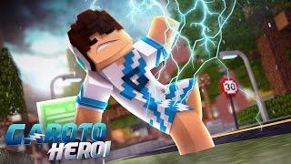 Minecraft: GAROTO HERÓI - O INÍCIO DE UM HERÓI! #01