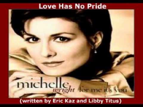 Michelle Wright - Love Has No Pride (+ lyrics 1996)