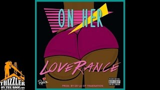 LoveRance - On Her [Prod. De