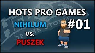 HotS Pro Games Ep 01 Nihilum vs Puszek