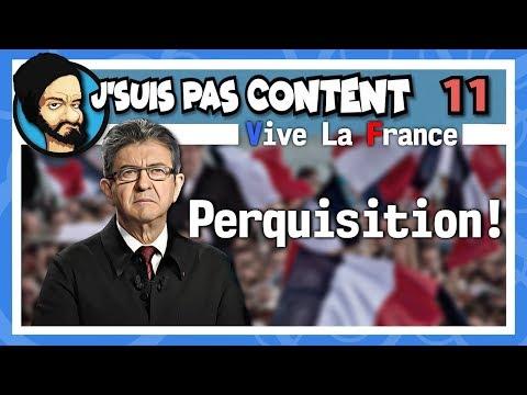 Perquisition chez Mélenchon... vers la réconciliation ? (Vive la France #11)