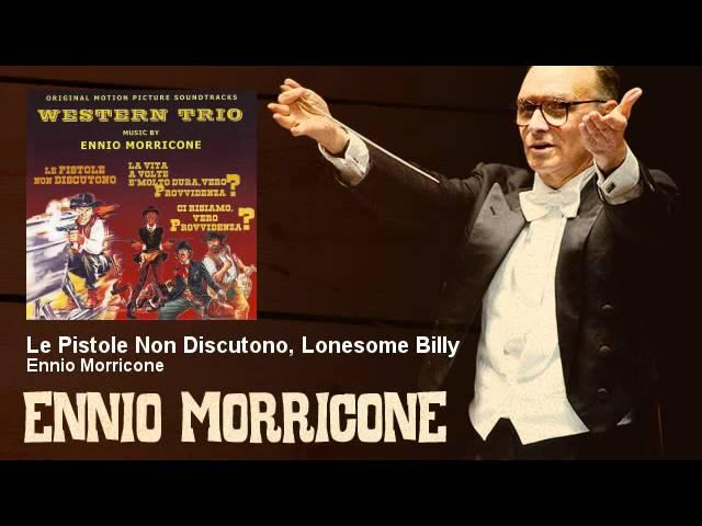 ennio-morricone-le-pistole-non-discutono-lonesome-billy-enniomorricone-ennio-morricone