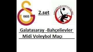 GALATASARAY - BAHÇELİEVLER Midi Kızlar Voleybol Maçı  2.SET