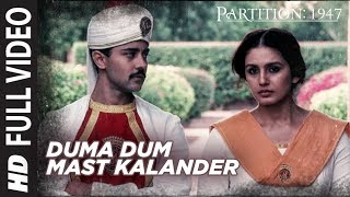 Duma Dum Mast Kalander Full Video Song Partition 1947 Huma Qureshi Om Puri