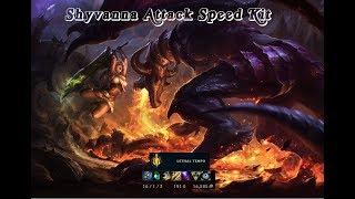 Shyvana Attack Speed Build