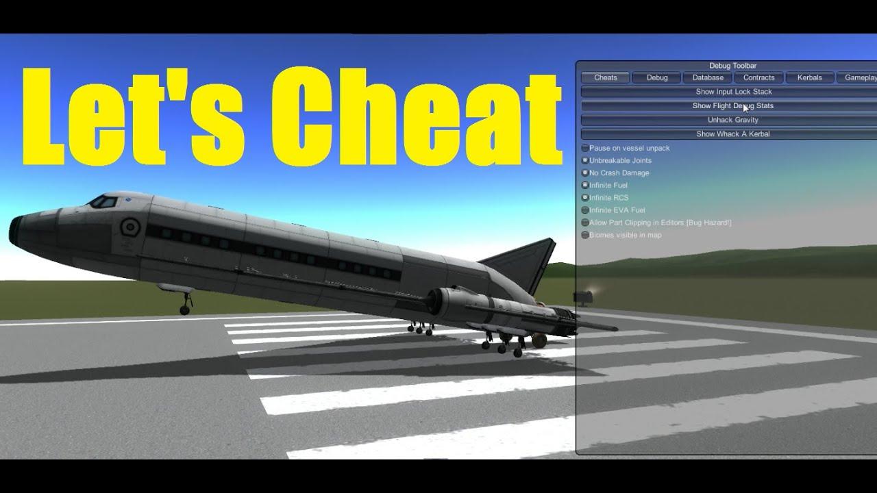 Let's Cheat on Kerbal Space Program - Debug Menu, infinite ...