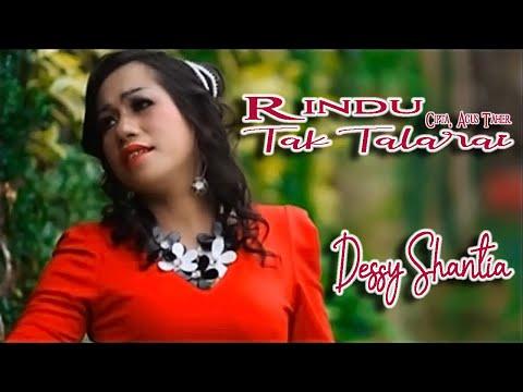 Dessy Santhia ~ Rindu Tak Talarai