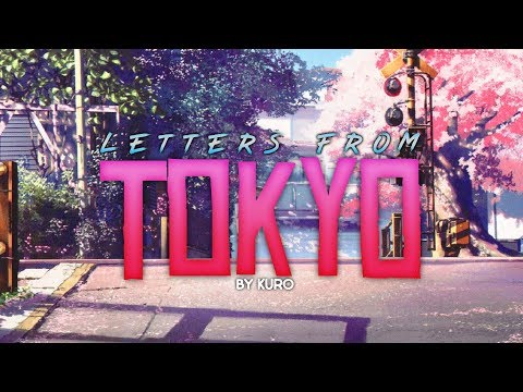 「Letters From Tokyo」