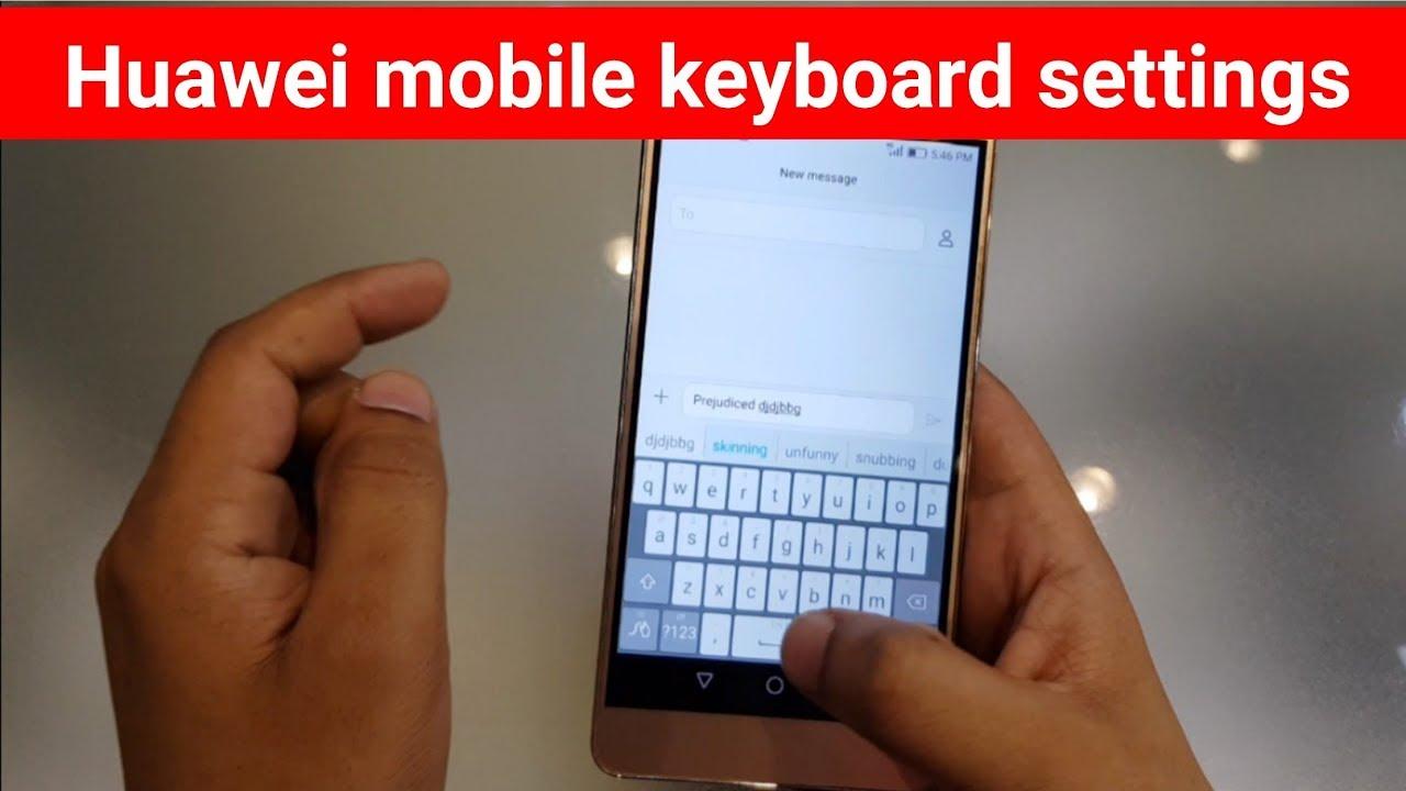 Huawei mobile keyboard settings