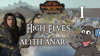 Total War: Warhammer 2 - Alith Anar (High Elves) Legendary Mortal Empires Campaign - Episode 1