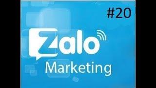 Zalo Marketing #20 | Cách thức chạy quảng cáo Zalo
