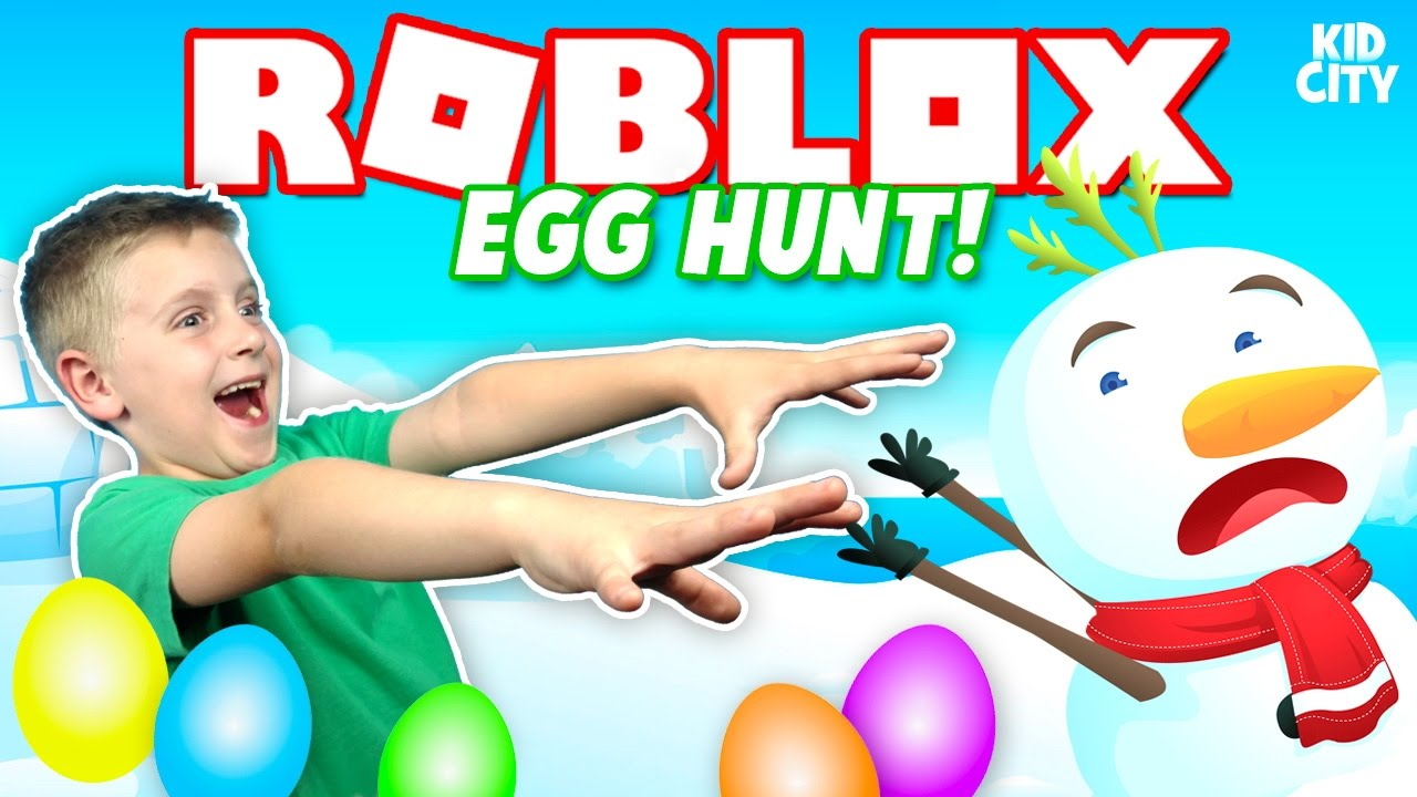 Roblox Easter Egg Hunt 2019 Youtube Roblox Free Kid Games - Roblox Egg Hunt 2017 Crazy Snow Man Chase Toys Unboxing Kidcity