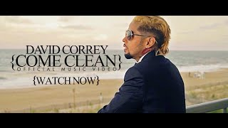David Correy - Come Clean [Official Video]
